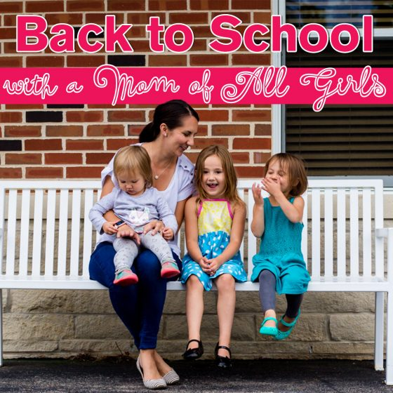 Back to School with a Mom of All Girls 1 Daily Mom Parents Portal