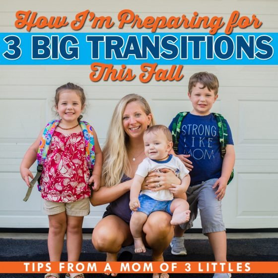How I'm Preparing For 3 Big Transitions This Fall - Tips From A Mom Of 3 Littles 41 Daily Mom Parents Portal