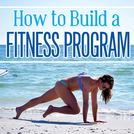 How to Build Your Own Fitness Program 7 Daily Mom Parents Portal