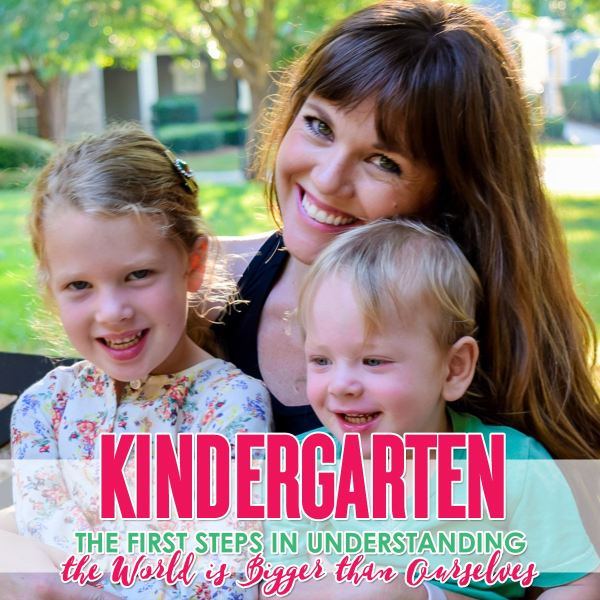 Kindergarten: The First Steps in Understanding the World is Bigger Than Ourselves 1 Daily Mom Parents Portal