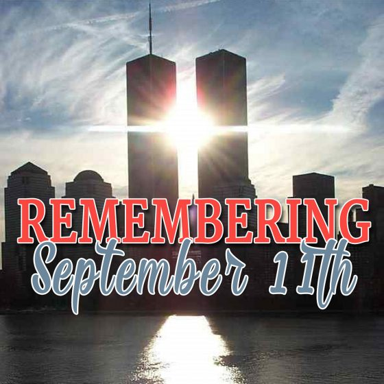Remembering September 11th 1 Daily Mom Parents Portal