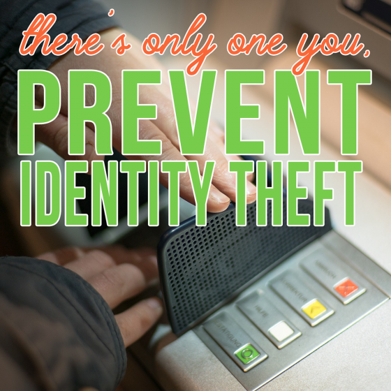 There's Only One You! Prevent Identity Theft 1 Daily Mom Parents Portal