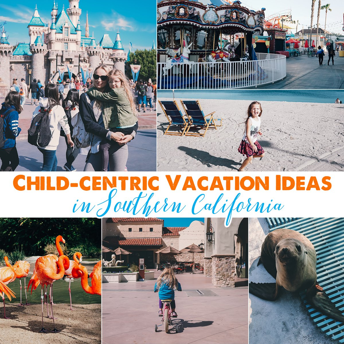 child centric vacation ideas in southern california