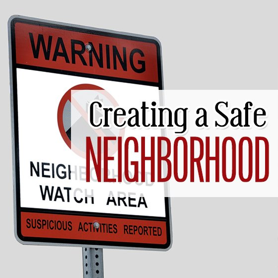 Creating a Safe Neighborhood 1 Daily Mom Parents Portal
