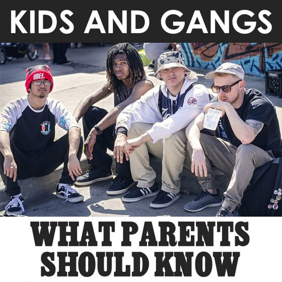 Kids and Gangs: What Parents Should Know 1 Daily Mom Parents Portal