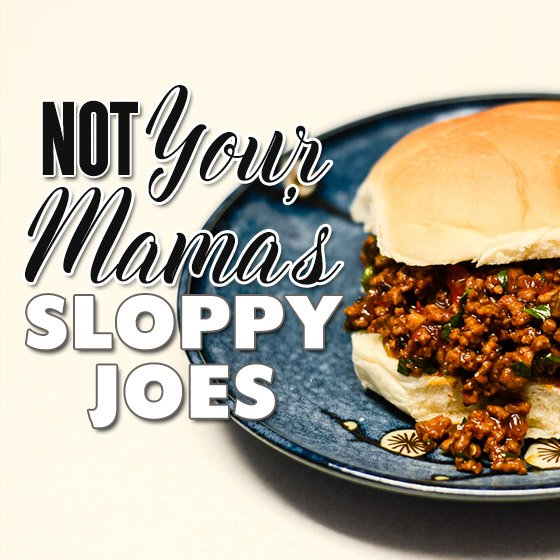 NOT YOUR MAMA'S SLOPPY JOES 1 Daily Mom Parents Portal