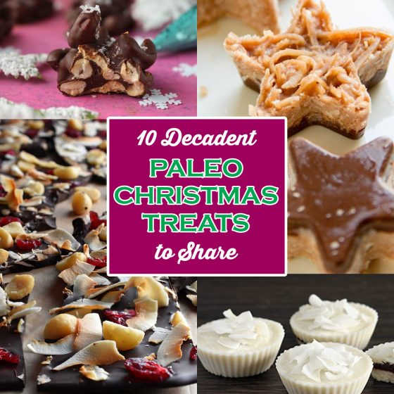 10 Decadent Paleo Christmas Treats to Share 1 Daily Mom Parents Portal