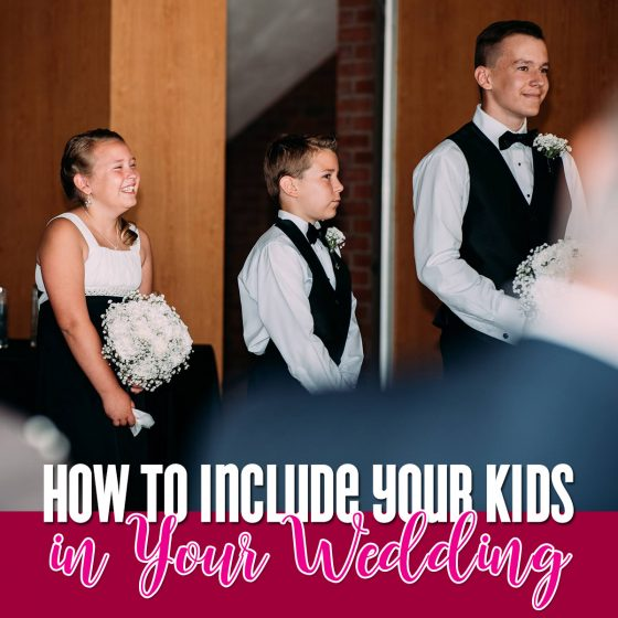 How to Include Your Kids in Your Wedding 5 Daily Mom Parents Portal