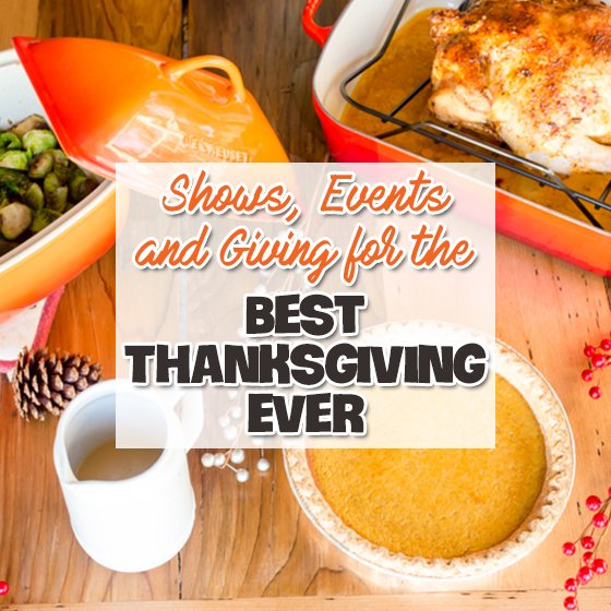 Shows, Events, and Giving for the Best Thanksgiving Ever 1 Daily Mom Parents Portal