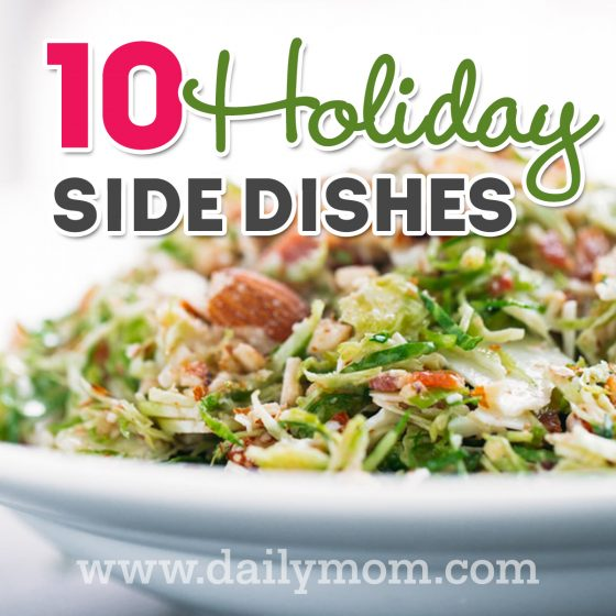 10 Holiday Side Dishes 1 Daily Mom Parents Portal