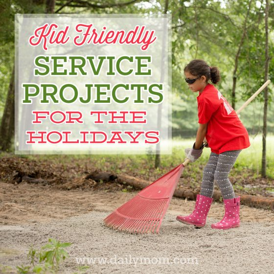 Kid Friendly Service Projects for the Holidays 1 Daily Mom Parents Portal