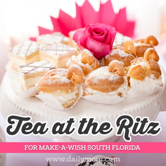 Tea at the Ritz Carlton for Make a Wish South Florida 3 Daily Mom Parents Portal