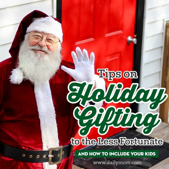 Tips on Holiday Gifting to the Less Fortunate and How to Include Your Kids 2 Daily Mom Parents Portal