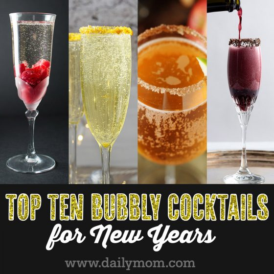 Top Ten Bubbly Cocktails For New Years 1 Daily Mom Parents Portal