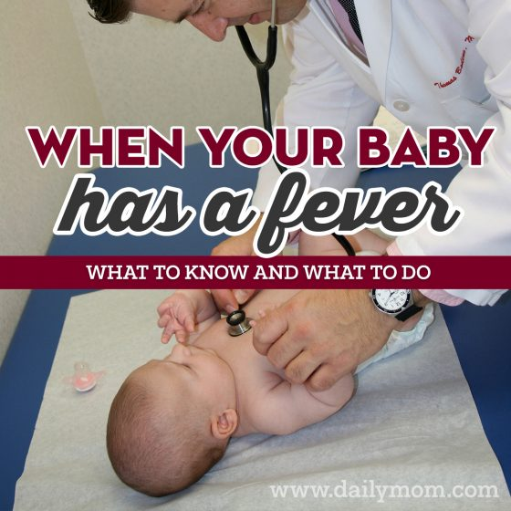 When Your Baby Has a Fever: What to Know and What to Do 1 Daily Mom Parents Portal