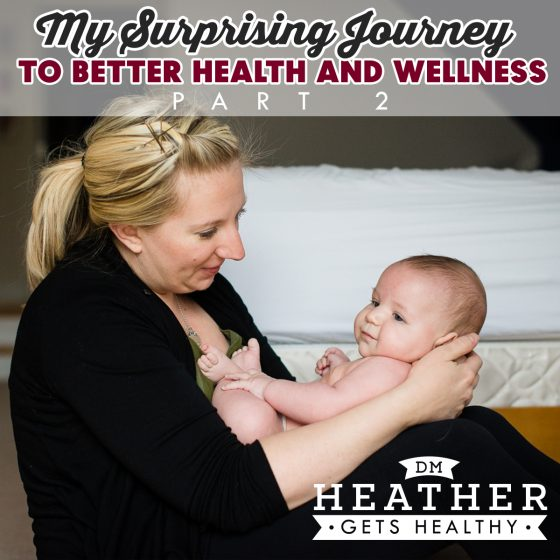 My Surprising Journey To Better Health And Wellness Part 2 5 Daily Mom Parents Portal