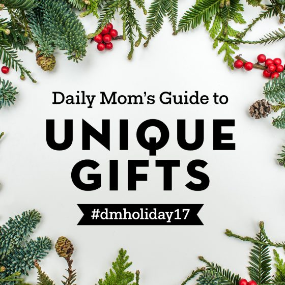 Holidays 2017:  Unique Gifts 1 Daily Mom Parents Portal