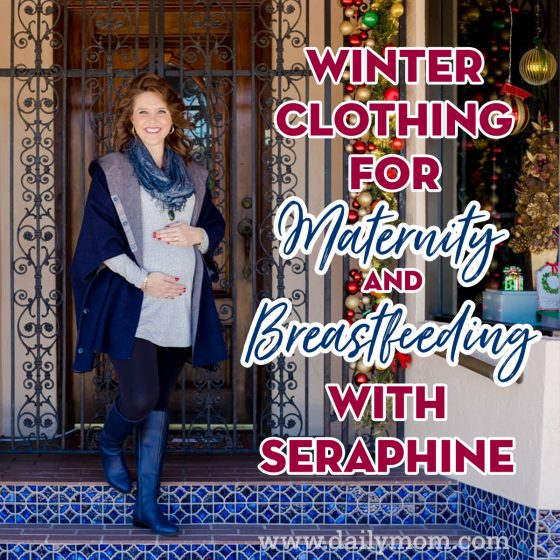 Winter Clothing for Maternity and Breastfeeding with Seraphine 1 Daily Mom Parents Portal