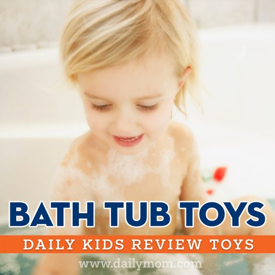 Bath Tub Toys: Daily Kids Review Toys 1 Daily Mom Parents Portal