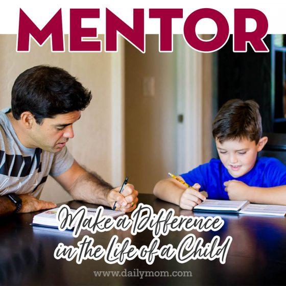 Mentor: Make a Difference in the Life of a Child 1 Daily Mom Parents Portal