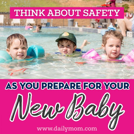 Think about safety as you prepare for your new baby 8 Daily Mom Parents Portal