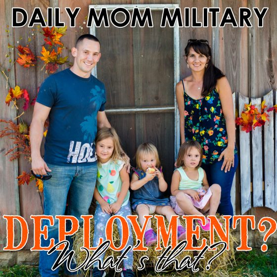 Daily Mom Military: Deployment? What's That? 1 Daily Mom Parents Portal