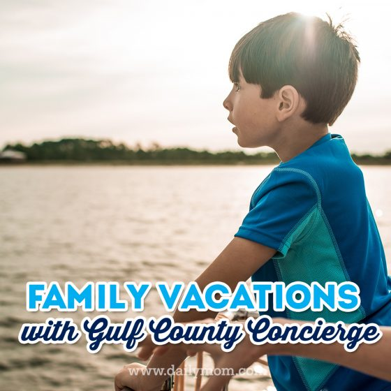 Take the Stress Out of Family Vacations with Gulf County Concierge 1 Daily Mom Parents Portal