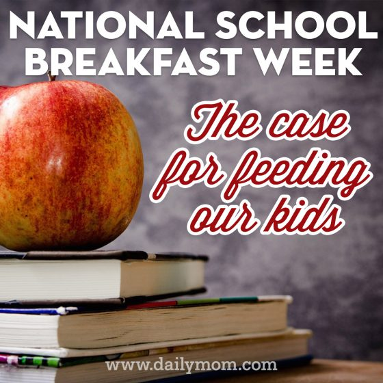 National School Breakfast Week: The Case for Feeding Our Kids 1 Daily Mom Parents Portal