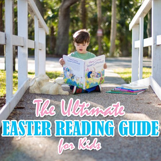 The Ultimate Easter Reading Guide for Kids 1 Daily Mom Parents Portal