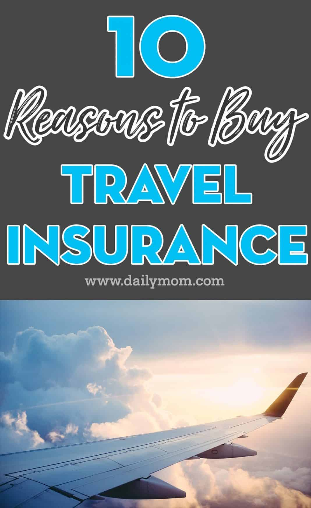 10 Reasons to Buy Travel Insurance 4 Daily Mom Parents Portal