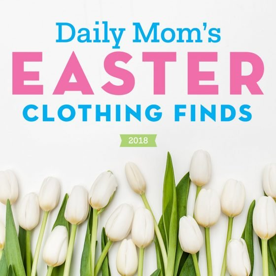 Easter 2018: Easter Clothing Finds 1 Daily Mom Parents Portal