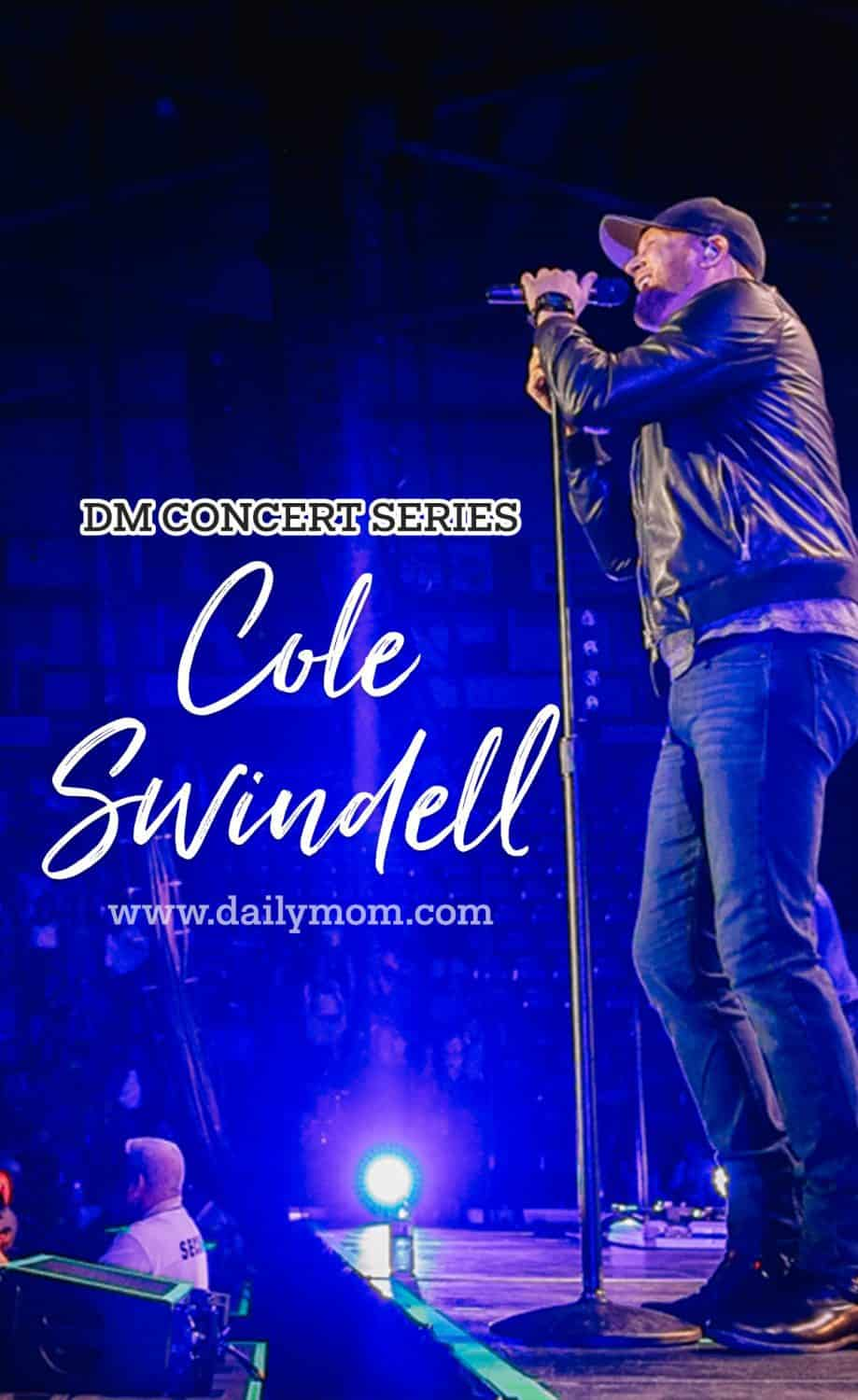 DM Concert Series: Cole Swindell 27 Daily Mom Parents Portal
