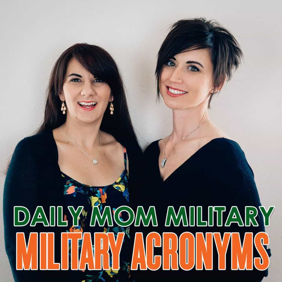 Daily Mom Military: Military Acronyms 1 Daily Mom Parents Portal