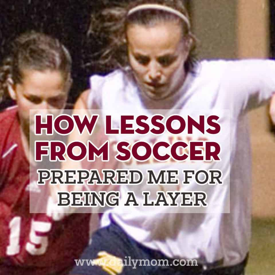 How Lessons Learned From College Soccer Prepared Me For Being A Lawyer 1 Daily Mom Parents Portal