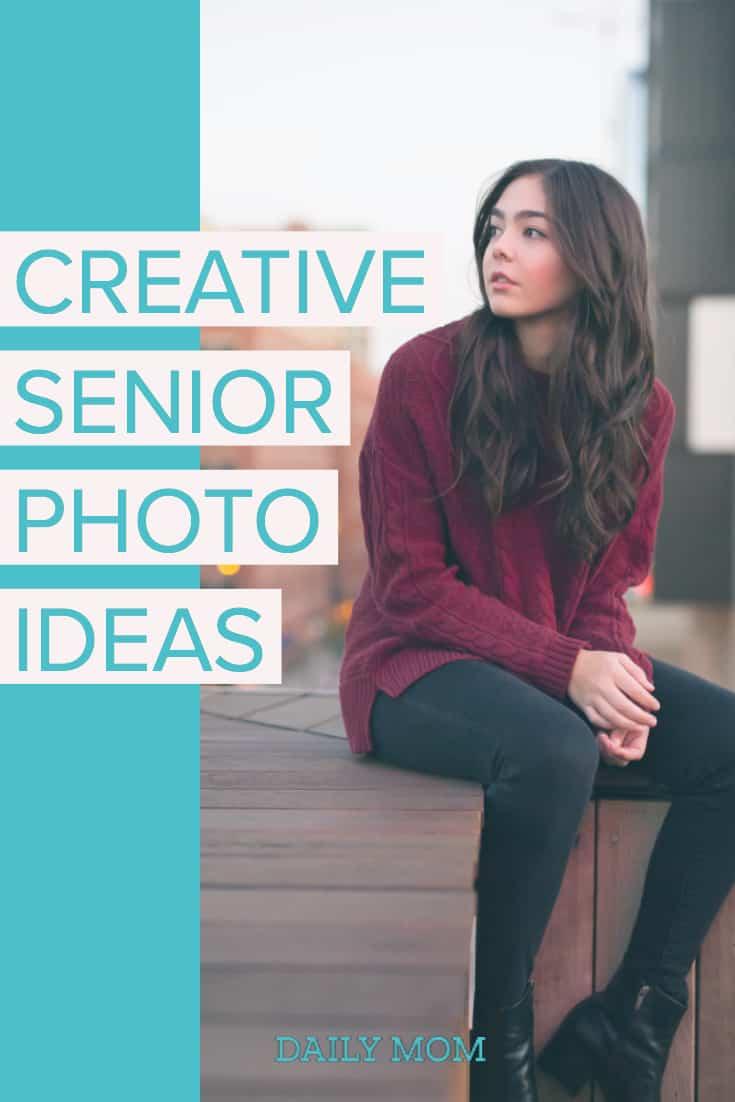 Creative Senior Photo Ideas 8 Daily Mom Parents Portal