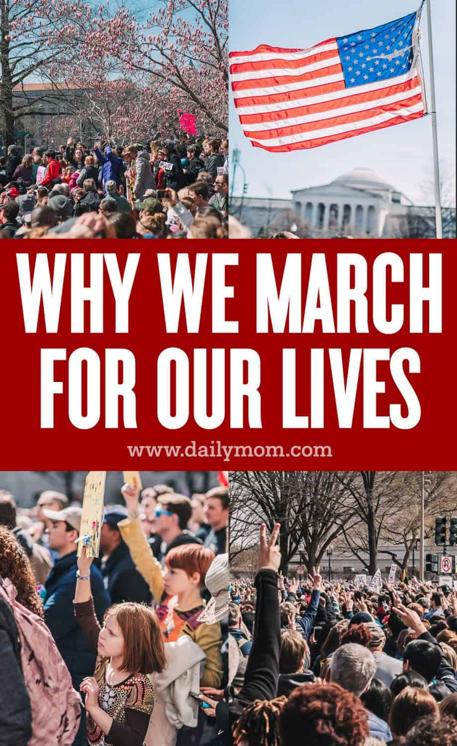 Why We March For Our Lives 7 Daily Mom Parents Portal