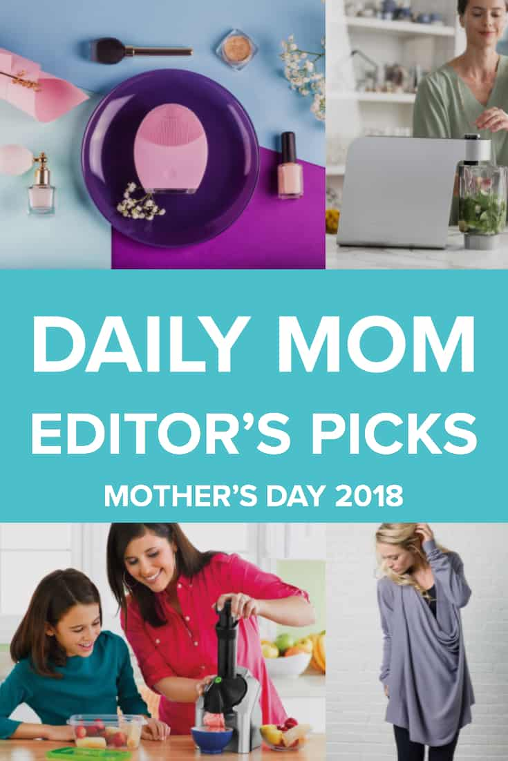 Mother's Day Editor's Picks 23 Daily Mom Parents Portal