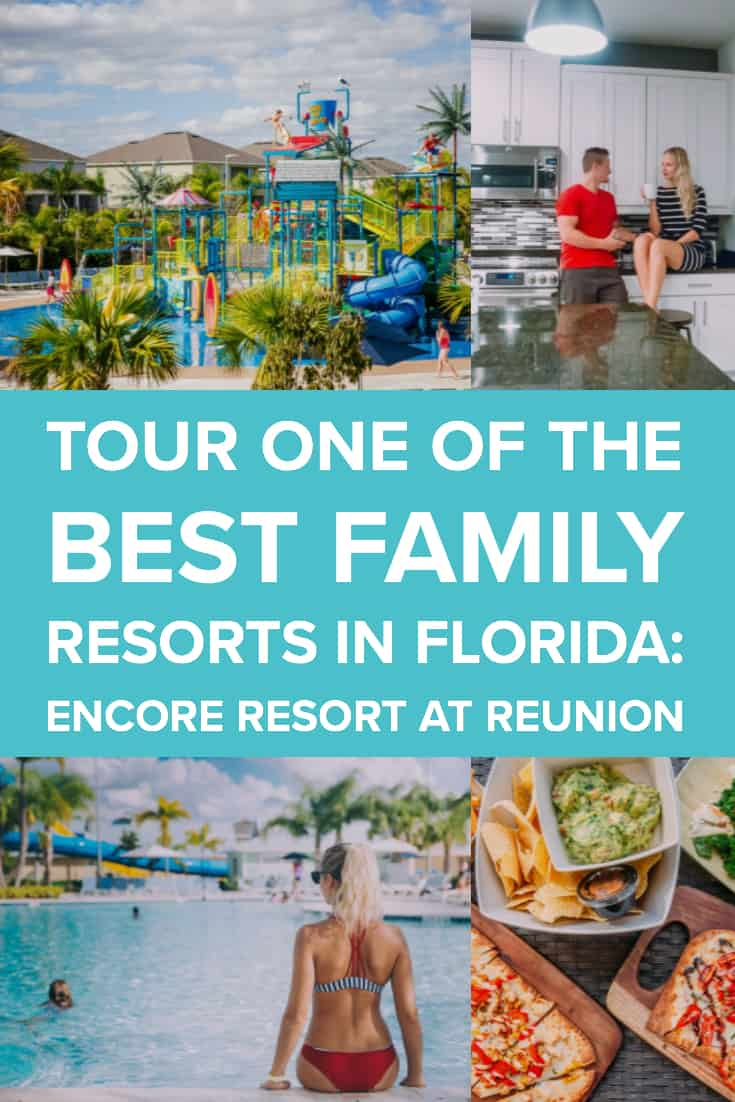 Tour One of the Best Family Resorts in Florida: Encore Resort at Reunion 45 Daily Mom Parents Portal