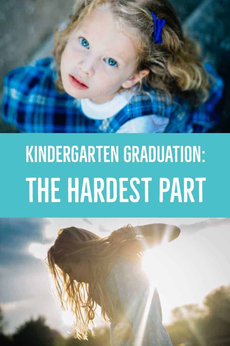 Kindergarten Graduation: The Hardest Part 5 Daily Mom Parents Portal