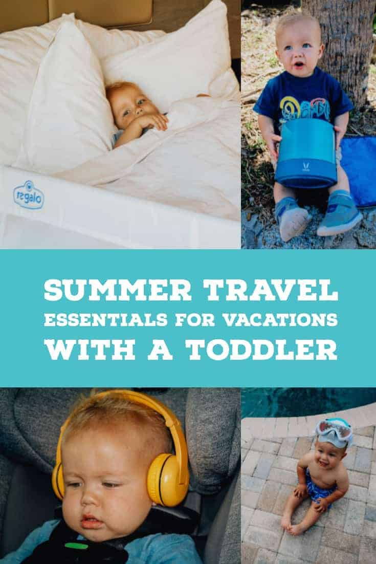 summer travel essentials for vacations with a toddler