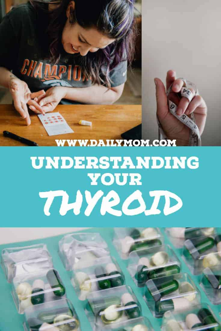 Understanding Your Thyroid 8 Daily Mom Parents Portal