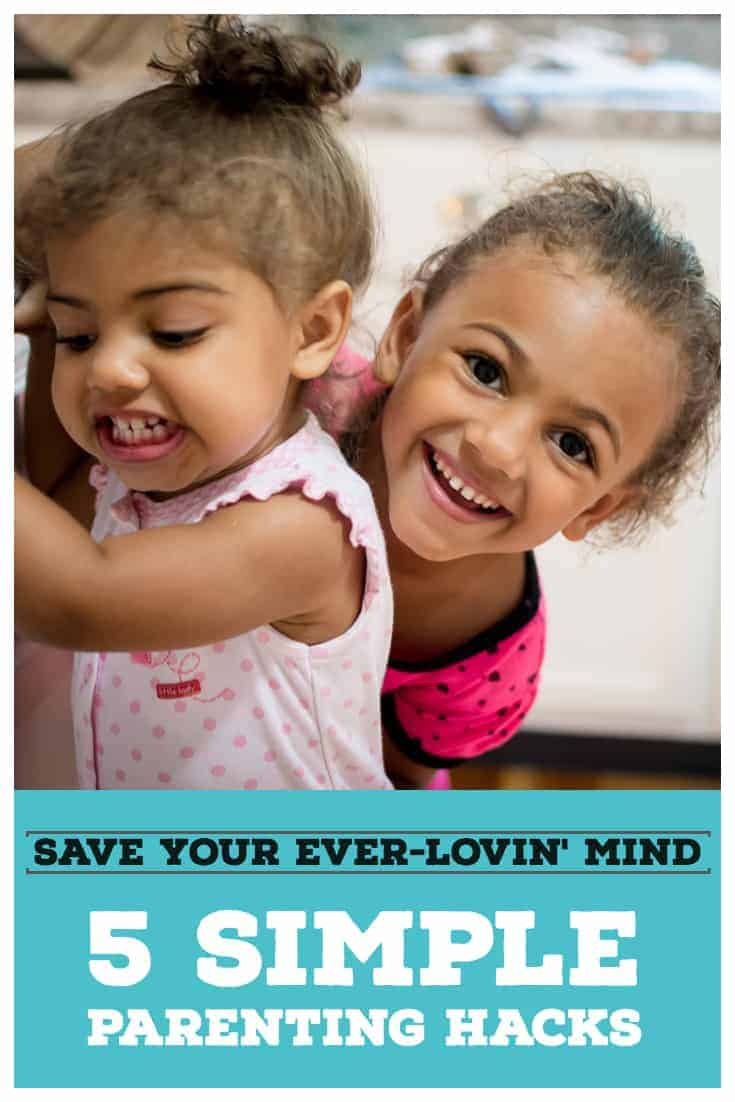 Save Your Ever Loving mind-5 parenting hacks