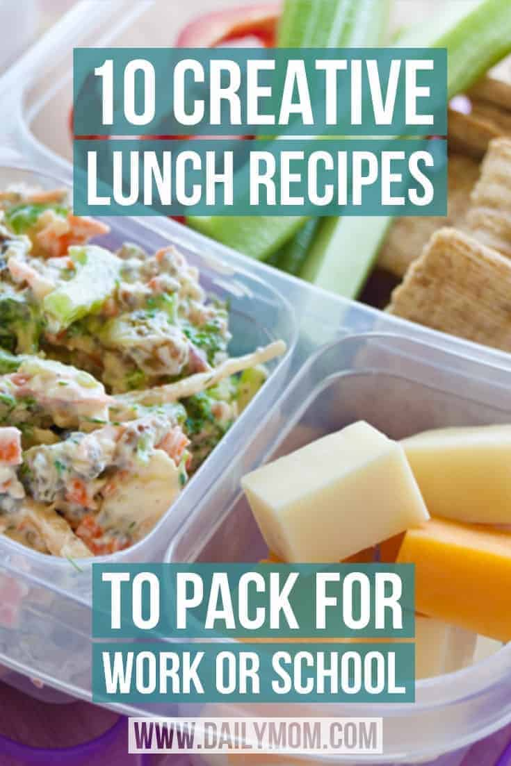 10 creative lunch recipes to pack for lunch or school