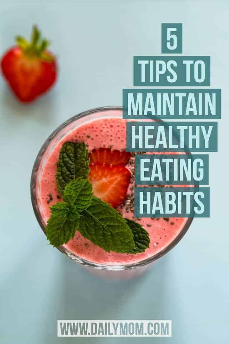 5 tips to maintain healthy eating habits