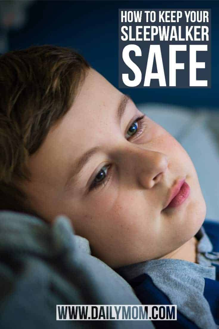how to keep your sleepwalker safe