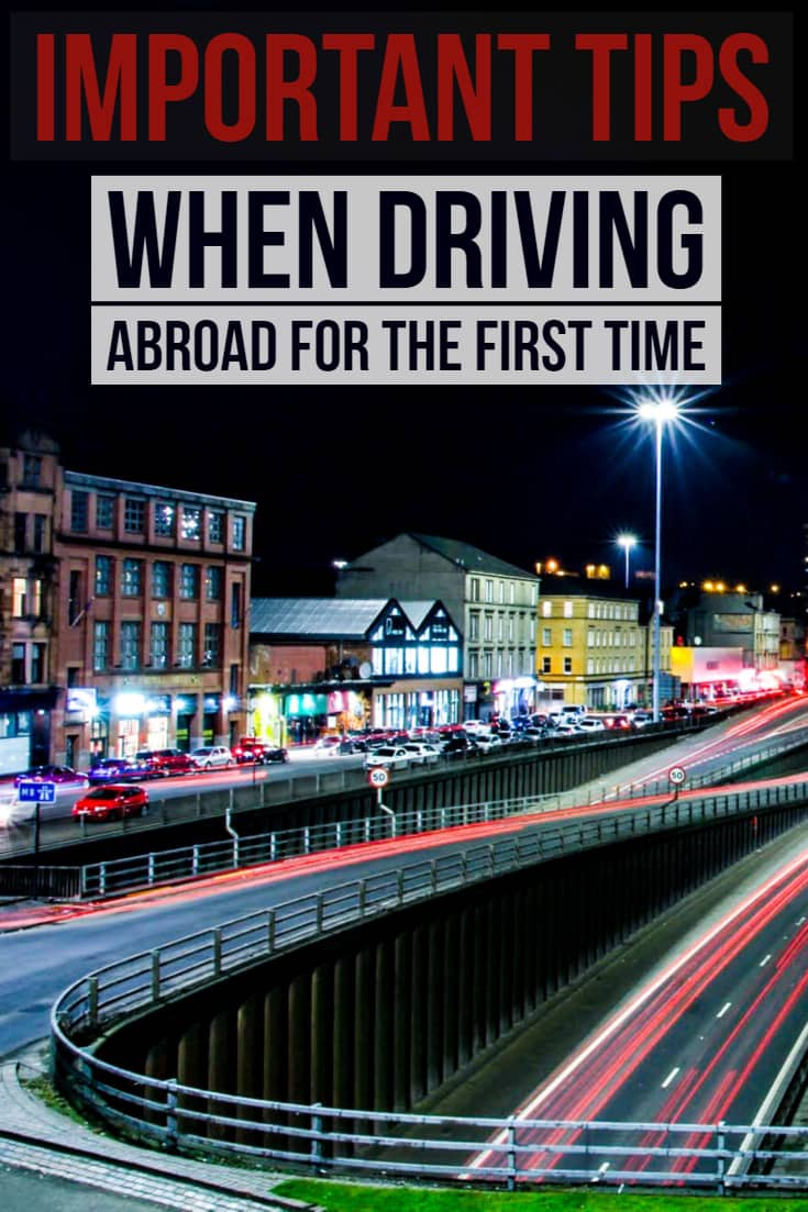 Important Tips When Driving Abroad For The First Time 1 Daily Mom Parents Portal