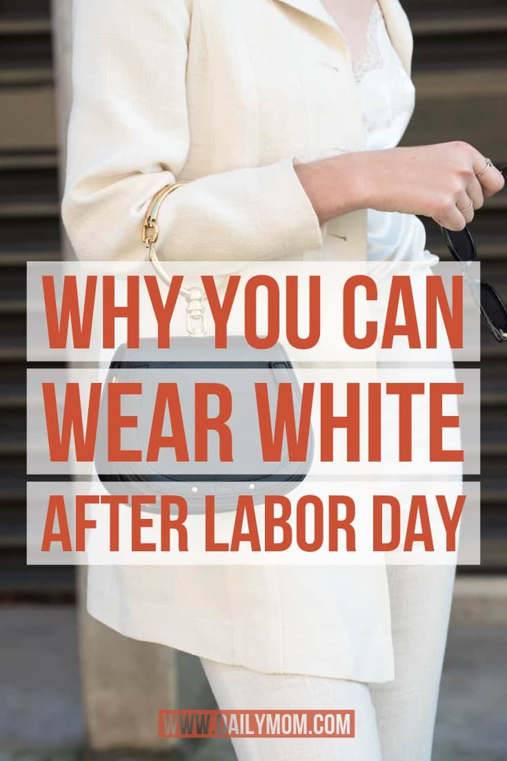 daily mom parent portal why you can wear white after labor day 4.png