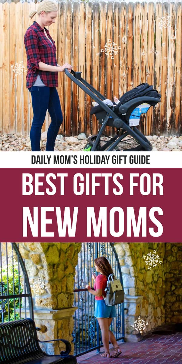 Holiday Gifts for New Moms daily mom portal