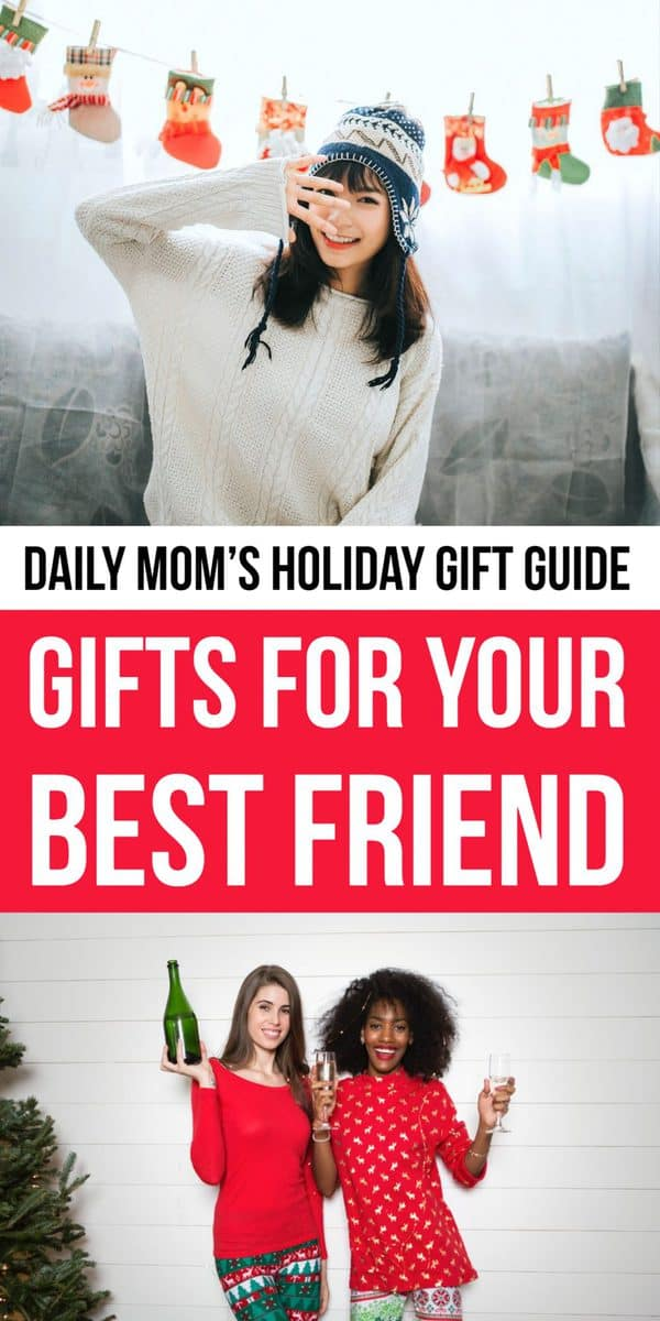 Daily Mom Parent Portal Gifts for Your Best Friend