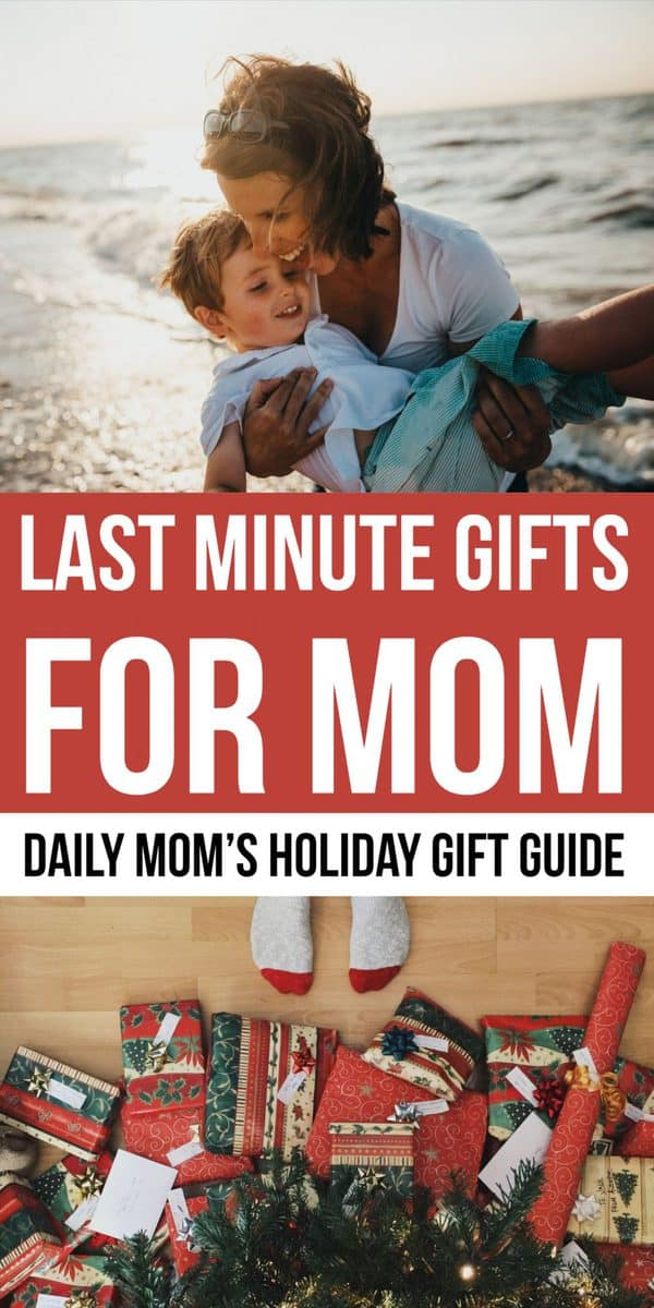 Daily Mom Parent Portal Last MINUTE GIFTS FOR MOMS